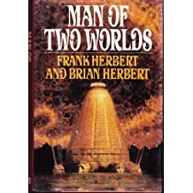 Man of Two Worlds by Frank Herbert (1986-05-05)