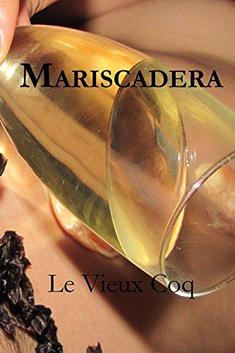 Mariscadera (Cuenteros al Sur del Mundo nº 2) por Le Vieux Coq