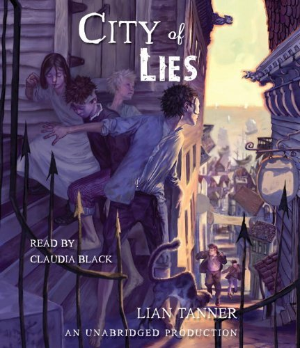 City of Lies (The Keepers) by Lian Tanner (2011-09-27)