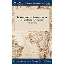 Le Proscrit: Ou, Les Ruines Du Chateau de Hunebourg: Par Chasserot; Tome Troisieme