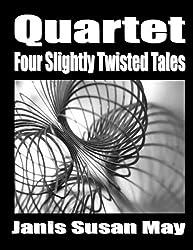 Quartet : Four Slightly Twisted Tales