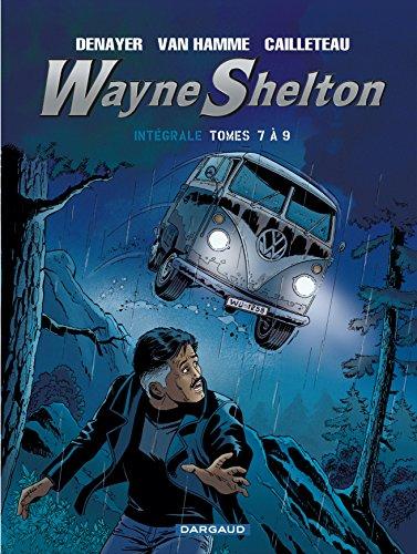Wayne Shelton, intégrale tome 7 à 9