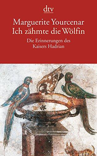 Buchseite und Rezensionen zu 'Ich zähmte die Wölfin' von Marguerite Yourcenar