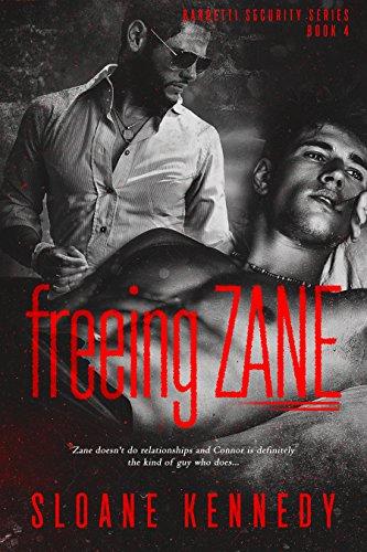 Freeing Zane (Barretti Security Series, Book 4)