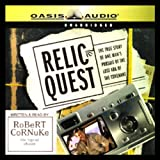 Relic Quest: The Story of One Man's Pursuit of the Lost Ark of the Covenant