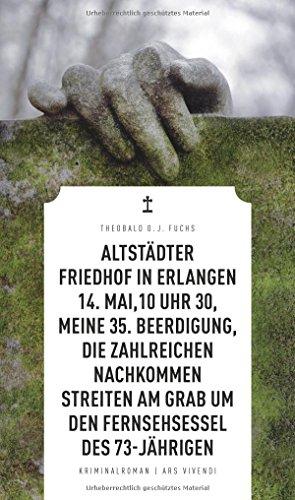 Image of Altstädter Friedhof in Erlangen, 14. Mai, 10 Uhr 30, meine 35. Beerdigung, die zahlreichen Nachkommen streiten am Grab um den Fernsehsessel des 73-Jährigen