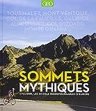 Sommets mythiques - Cyclisme, les 50 cols incontournables d'europe
