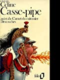 Casse pipe - Editions Gallimard