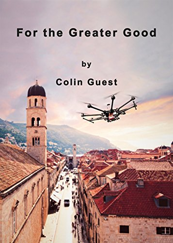 For the Greater Good by [Guest, Colin, Guest, Colin]