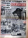 ICI PARIS [No 850] du 11/10/1961 - LE VRAI VOYAGE DE NOCES DE FARAH - VIVIANE ROMANCE - RICHARD BAUER - PETER USTINOV.