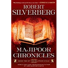Majipoor Chronicles: Book Two of the Majipoor Cycle by Robert K. Silverberg (2012-09-04)