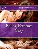 Telecharger Livres Belles Femmes Sexy Collection de Photos de Culture et de Beaute (PDF,EPUB,MOBI) gratuits en Francaise