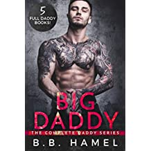 Big Daddy: The Complete Daddy Series (English Edition)
