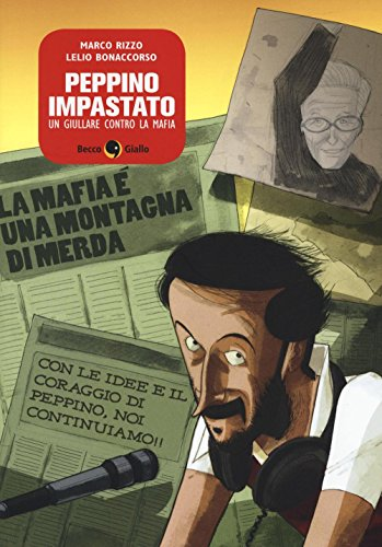 Peppino Impastato, un giullare contro la mafia