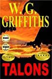 Talons by W. G. Griffiths (2012-12-03)
