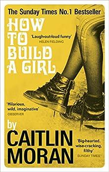 How to Build a Girl par [Moran, Caitlin]