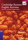 Cambridge Business English Activities.