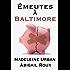 Émeutes à Baltimore (Ty et Zane t. 4)