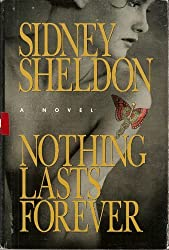 Nothing Lasts Forever by Sidney Sheldon (1994-08-18)