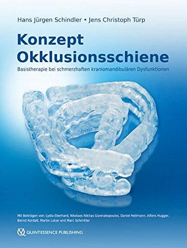 Download Konzept Okklusionsschiene: Basistherapie bei schmerzhaften kraniomandibulären Dysfunktionen