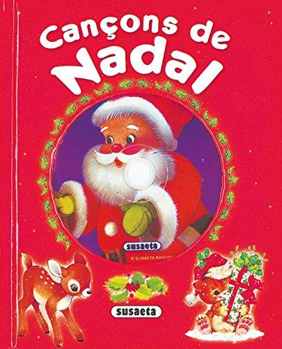 Cançons De Nadal (Canta I Explica Amb Cd) por Equipo Susaeta
