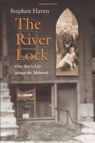 The River Lock: One Boy's Life Along the Mohawk (English Edition)
