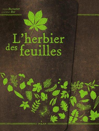 L'herbier des feuilles par Nicole Bustarret