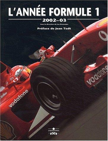 L'Année Formule 1 : Edition 2002 de Collectif (27 novembre 2002) Relié