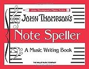 John Thompson's Note Speller