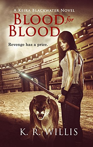 Blood for Blood (Keira Blackwater Series Book 2) (English Edition)