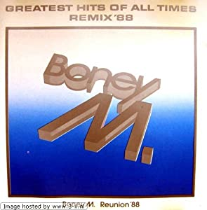 Boney M. -  GREATEST HITS OF ALL TIMES (REMIX `88)