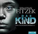 Hörbuch - Sebastian Fitzek - Das Kind: Das ungekürzte Hörspiel.