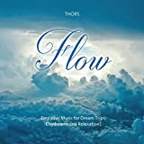 Flow: Empathic Music for Dream Trips, Daydreams and Relaxation!