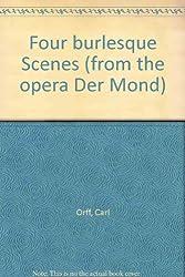 Vier burleske Szenen: aus der Oper