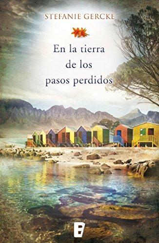 En la tierra de los pasos perdidos (Spanish Edition)