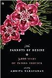 Parrots of Desire: 3,000 Years of Indian Erotica