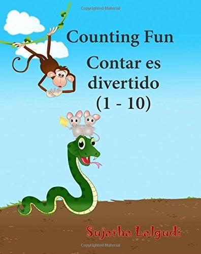 Counting Fun. Contar es divertido: Spanish bilingual book. (counting book 1 - 10) Bilingual Spanish book. Bilingual Spanish baby book. Childrens ... 2 (Bilingual Spanish books for children)