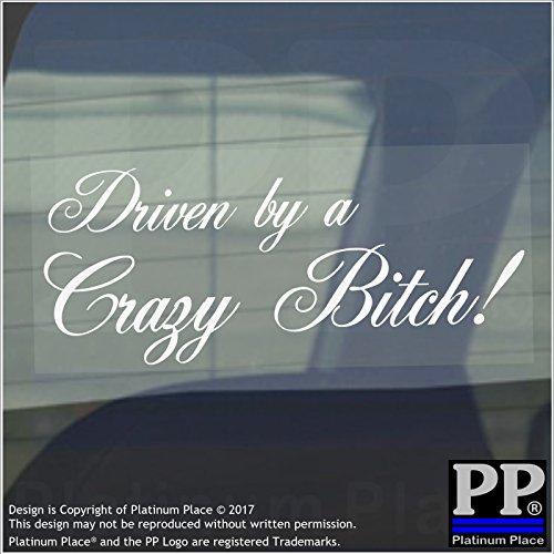 Preisvergleich Produktbild 1x durch eine Crazy Bitch sticker-car, Van, Fenster ACHTUNG sign-fun, Race, Racing, gefährlich, Komödie, lustig, Geschenk