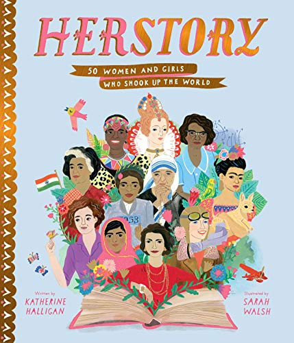 Herstory: 50 Women and Girls Who Shook Up the World por Katherine Halligan