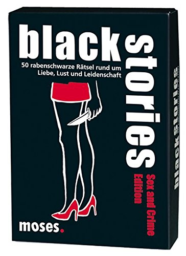 moses. black stories Sex and Crime Edition | 50 rabenschwarze Rätsel | Das Krimi Kartenspiel