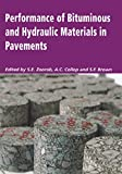 Performance of Bituminous and Hydraulic Materials in Pavements: Proceedings of the Fourth European Symposium, Bitmat4, Nottingham, UK, 11-12 April 2002 (English Edition)