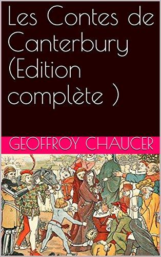 Les Contes de Canterbury (Edition complète )