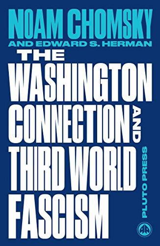 The Washington Connection and Third World Fascism: The Political Economy of Human Rights: Volume I (Chomsky Perspectives) by Noam Chomsky (20-Mar-2015) Paperback