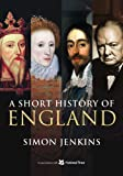 A Short History of England by Simon Jenkins (2011-09-08)