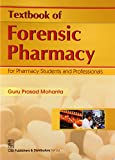 #6: Textbook of Forensic Pharmacy: For Pharmacy Students & Professionals