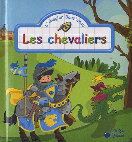 Les chevaliers (les imagiers bout'chou)