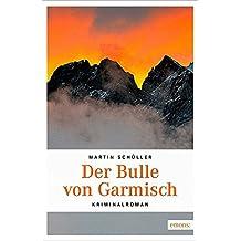Der Bulle von Garmisch (Oberbayern Krimi)