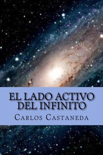 El Lado Activo del Infinito (Spanish Edition)