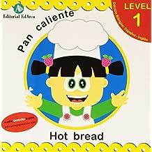 Pan Caliente = Hot Bread (Cuentos Bilingues)