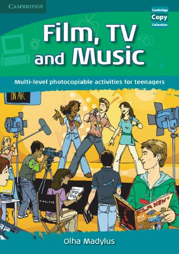 Film, TV, and Music: Multi-level Photocopiable Activities for Teenagers (Cambridge Copy Collection)